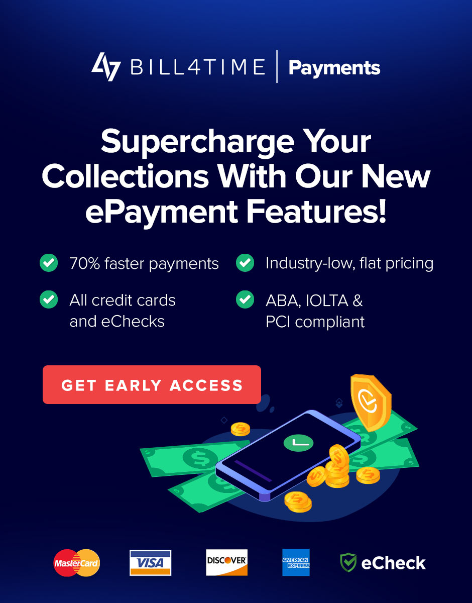 Sign up for early access for Bill4Time Payments